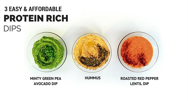 3 Easy and Affordable Protein Rich Dips