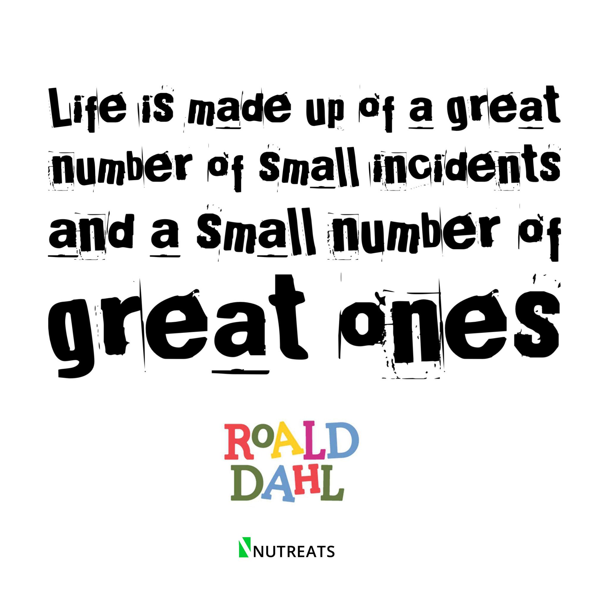 Great Small Quotes The 13 Best Roald Dahl Quotes Filled With Life Lessons