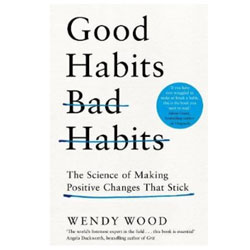 Good Habits Bad Habits by Wendy Wood