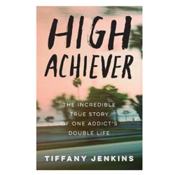 High Achiever by Tiffany Jenkins