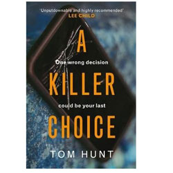 A Killer Choice by Tom Hunt
