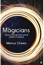 The Magicians by Marcus Chown