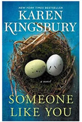 Someone Like You by Karen Kingsbury