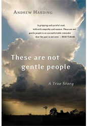 These Are Not Gentle People by Andrew Harding