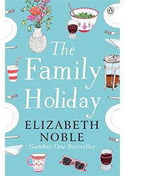 The Family Holiday by Elizabeth Noble