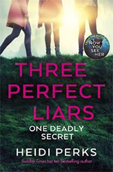 Three Perfect Liars by Heidi Parks